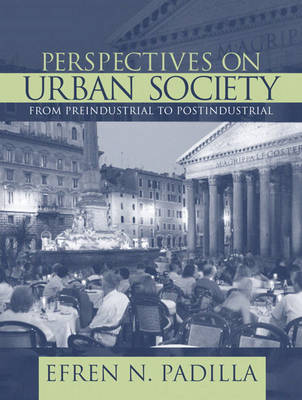 Perspectives on Urban Society: Preindustrial to Postindustrial (Paperback)
