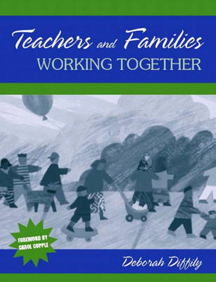 Teachers and Families Working Together (Paperback)
