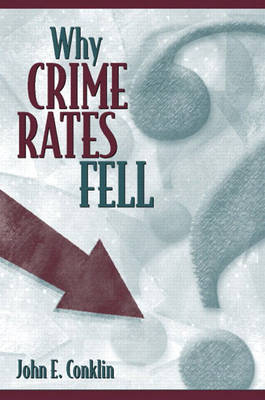 Why Crime Rates Fell (Paperback)