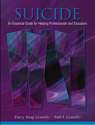 Suicide: An Essential Guide for Helping Professionalsucators (Paperback)