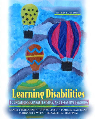 Learning Disabilities: Foundations, Characteristics and Effective Teaching (Hardback)