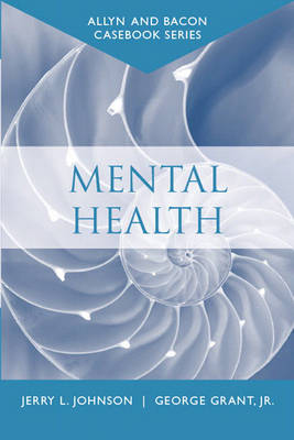 Mental Health - Allyn & Bacon Casebook (Paperback)