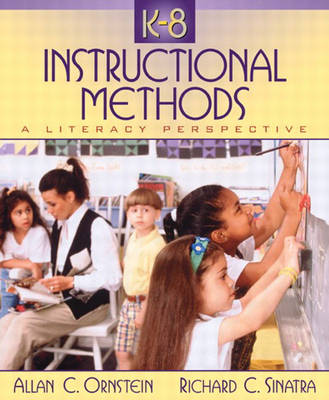 K-8 Instructional Methods: A Literacy Perspective (Paperback)