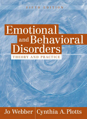 Emotional and Behavioral Disorders: Theory and Practice (Hardback)