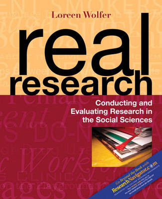 Real Research: Conducting and Evaluating Research in the Social Sciences (Paperback)