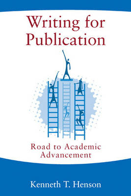 Writing for Publication: Road to Academic Advancement (Paperback)
