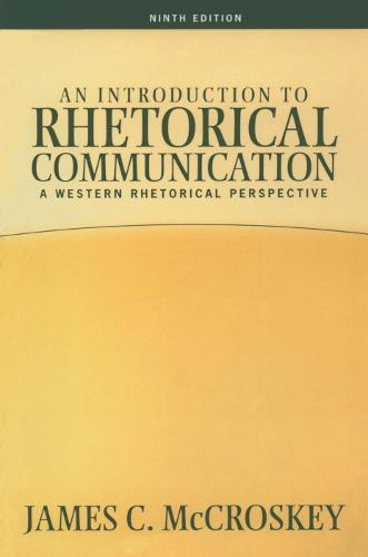 Introduction to Rhetorical Communication (Paperback)