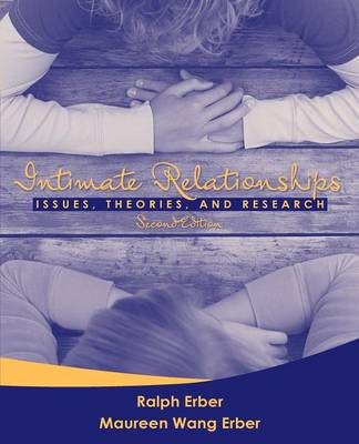 Intimate Relationships: Issues, Theories, and Research (Paperback)