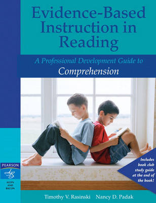 Evidence-Based Instruction in Reading: A Professional Development Guide to Comprehension (Paperback)