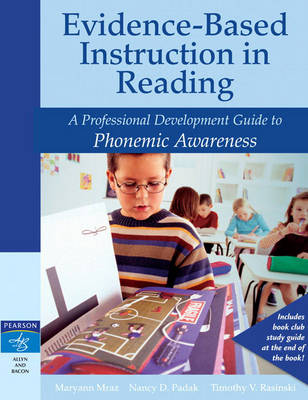 Evidence-Based Instruction in Reading: A Professional Development Guide to Phonemic Awareness (Paperback)