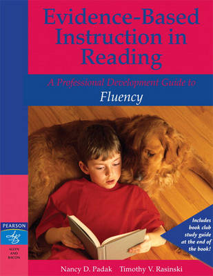 Evidence-Based Instruction in Reading: A Professional Development Guide to Fluency (Paperback)