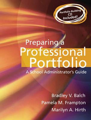 Preparing a Professional Portfolio: A School Administrator's Guide (Paperback)