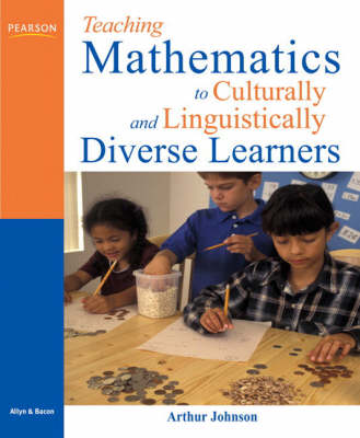 Teaching Mathematics to Culturally and Linguistically Diverse Learners: A Handbook for PreK - 10th Grade Teachers (Paperback)