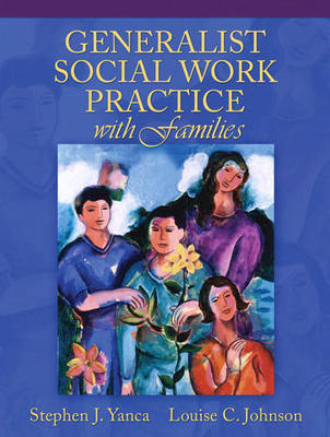 Generalist Social Work Practice with Families (Hardback)