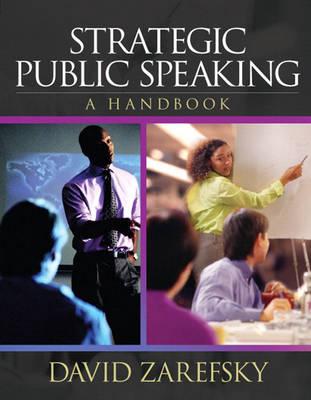 Strategic Public Speaking: A Handbook (Paperback)