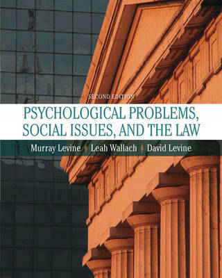 Psychological Problems, Social Issues, and the Law (Hardback)