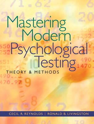 Mastering Modern Psychological Testing: Theory & Methods (Hardback)