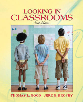 Looking in Classrooms (Paperback)