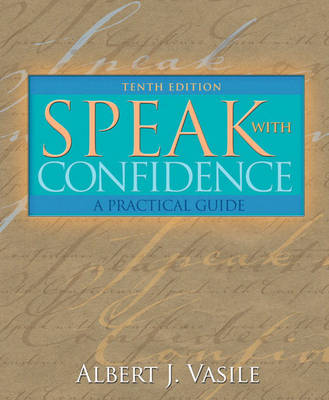 Speak with Confidence: A Practical Guide (Paperback)