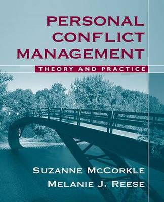 Personal Conflict Management: Theory and Practice (Paperback)