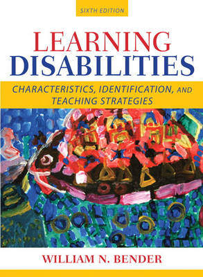 Learning Disabilities: Characteristics, Identification, and Teaching Strategies (Hardback)
