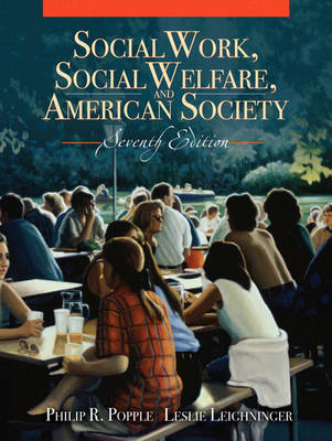 Social Work, Social Welfare and American Society (Paperback)