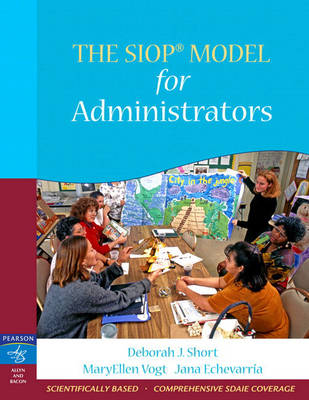 The SIOP Model for Administrators (Paperback)