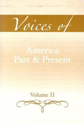 Voices of America Past and Present, Volume 2 (Paperback)