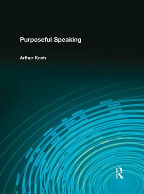 Purposeful Speaking (Paperback)
