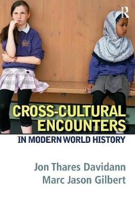 Cross-Cultural Encounters in Modern World History (Paperback)
