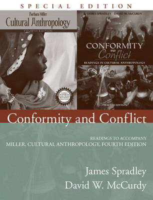 Conformity and Conflict: Readings to Accompany Miller, Cultural Anthropology (Paperback)