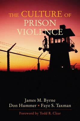 The Culture of Prison Violence (Paperback)