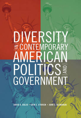 Diversity in Contemporary American Politics and Government: Contributions and Challenges (Paperback)