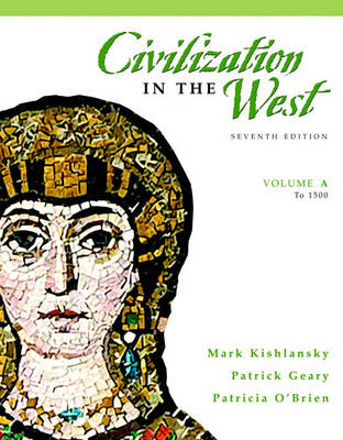 Civilization in the West: (to 1500) v. A (Paperback)