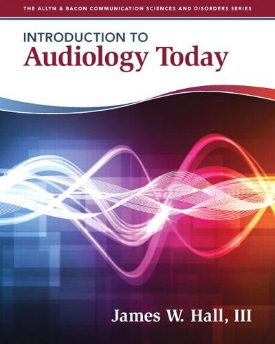 Introduction to Audiology Today (Paperback)