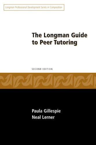 Longman Guide to Peer Tutoring (Paperback)