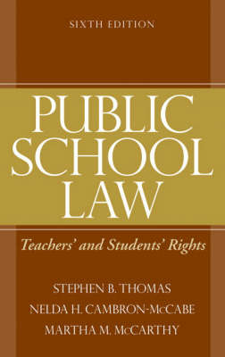 Public School Law: Teacher's and Student's Rights (Hardback)