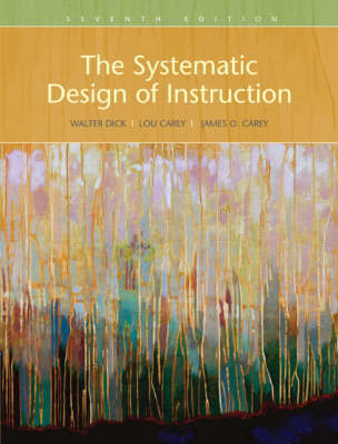 The Systematic Design of Instruction (Paperback)