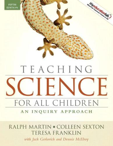 Teaching Science for All Children: An Inquiry Approach (Paperback)