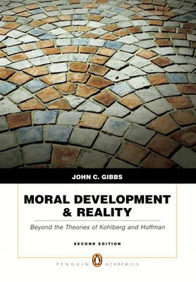 Moral Development and Reality: Beyond the Theories of Kohlberg and Hoffman (Paperback)