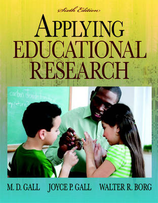 Applying Educational Research: How to Read, Do, and Use Research to Solve Problems of Practice (Paperback)
