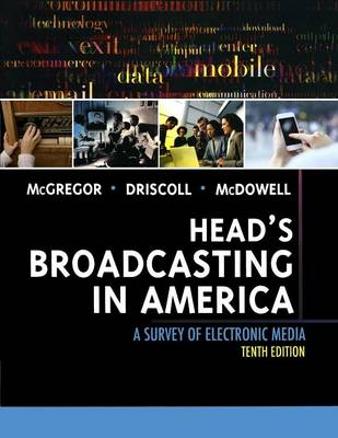 Head's Broadcasting in America: A Survey of Electronic Media (Paperback)