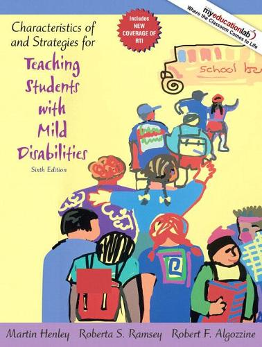 Characteristics of and Strategies for Teaching Students with Mild Disabilities (Paperback)