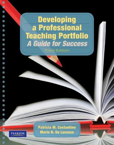 Developing a Professional Teaching Portfolio: A Guide for Success (Paperback)