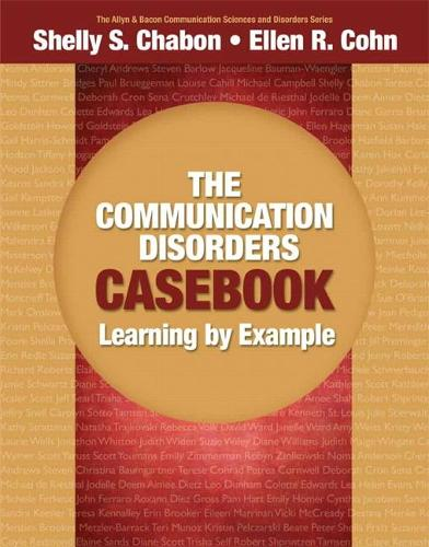 The Communication Disorders Casebook: Learning by Example (Paperback)