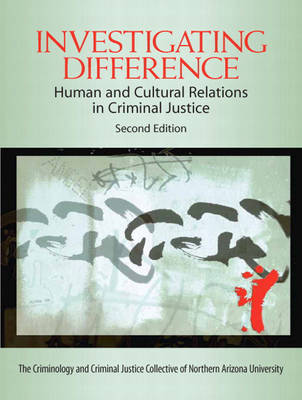 Investigating Difference: Human and Cultural Relations in Criminal Justice (Paperback)
