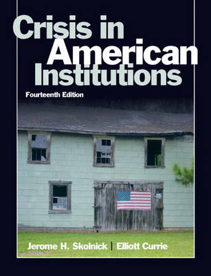 Crisis in American Institutions (Paperback)