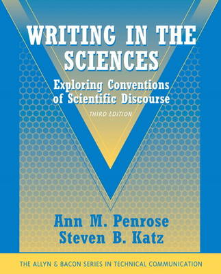 Writing in the Sciences: Exploring Conventions of Scientific Discourse (Part of the Allyn & Bacon Series in Technical Communication) (Paperback)