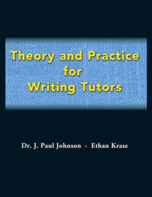 Theory and Practice for Writing Tutors (Paperback)