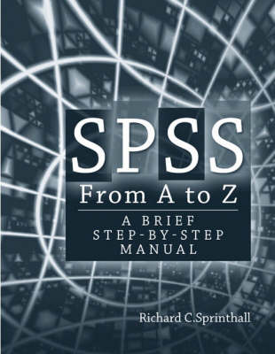 SPSS from A to Z: A Brief Step-by-Step Manual (Paperback)